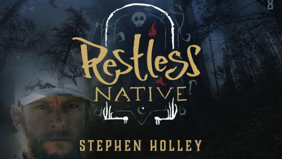 Time To Go Wild Podcast - Restless Native with Stephen Holley
