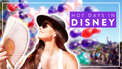 HOW TO BEAT THE HEAT AT DISNEYLAND THIS SUMMER
