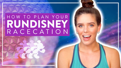 HOW TO PLAN A RUN DISNEY VACATION
