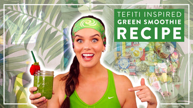 TEFITI INSPIRED GREEN SMOOTHIE RECIPE
