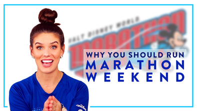 REASONS TO RUN DISNEY'S MARATHON WEEKEND
