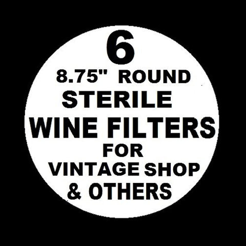 "6 WINE FILTER PADS STERILE 8.75"" ROUND for Vintage Shop, Vinamat and other plate, air pressure, and electric wine filter frames"