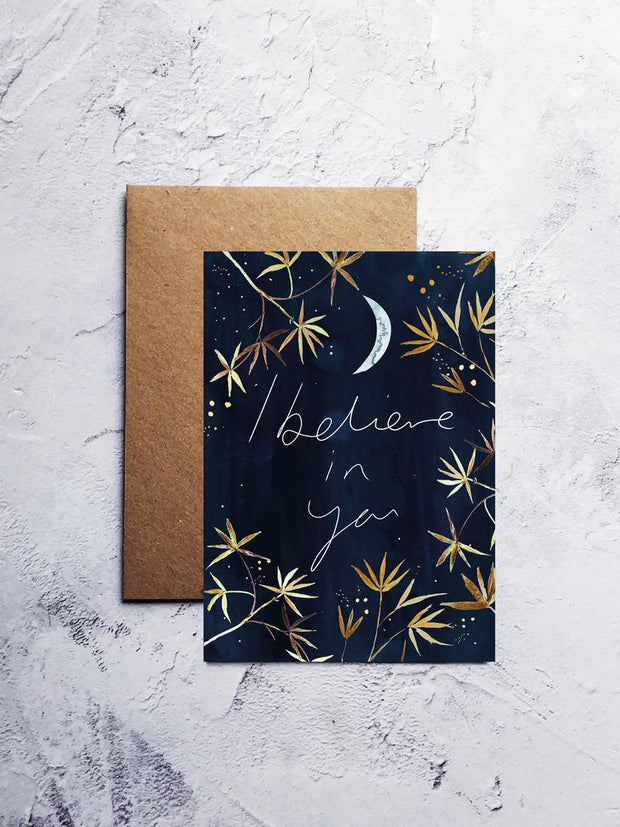 A6 I believe in you greeting card