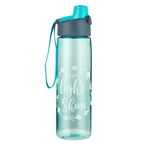 Let Your Light Shine in Teal - Matthew 5:16  - Plastic Water Bottle