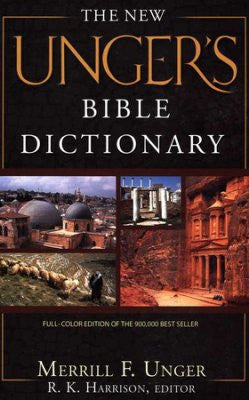 The New Unger's Bible Dictionary, Revised and Expanded