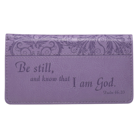 Be Still - Psalm 46:10 Checkbook Cover