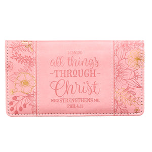 All Things Through Christ Checkbook Cover in Pink - Philippians 4:13