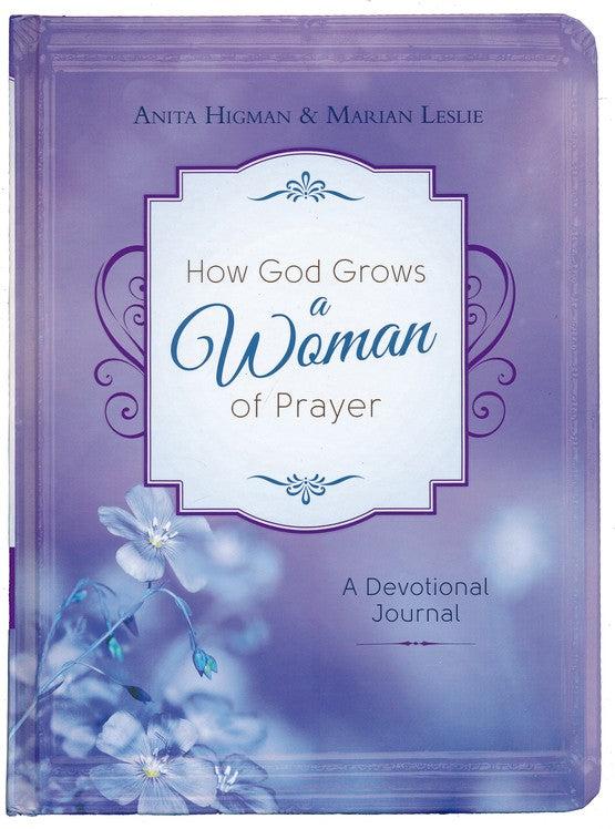 How God Grows a Woman of Prayer