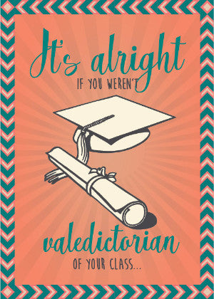 To the Non-Valedictorian