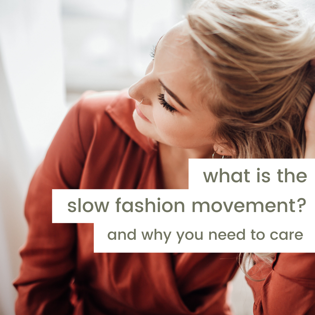 What is the slo fashion movement? And why you need to care | Joon + Co.