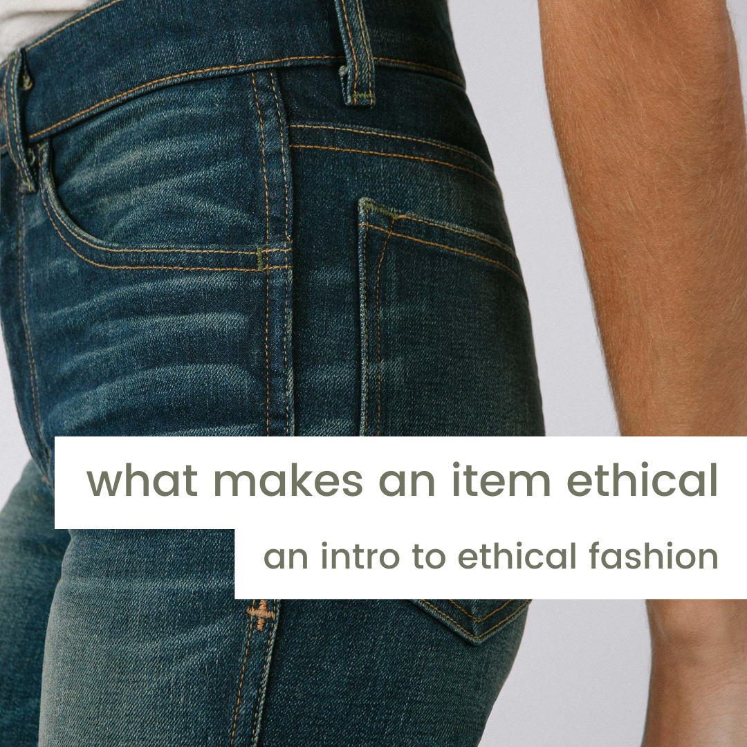 What makes an item ethical? An introduction to ethical fashion | Joon + Co.