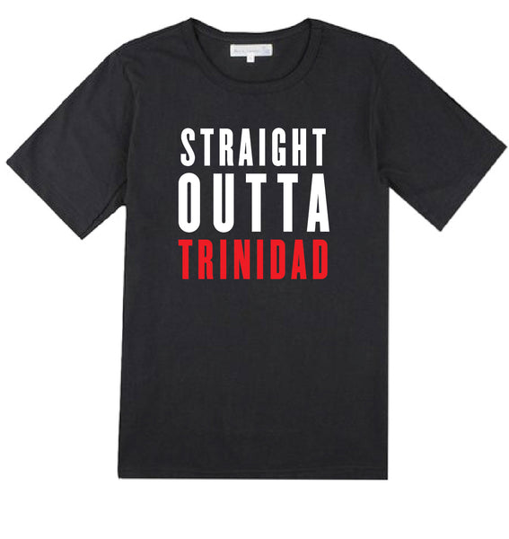 Straight Outta Trinidad T Shirt