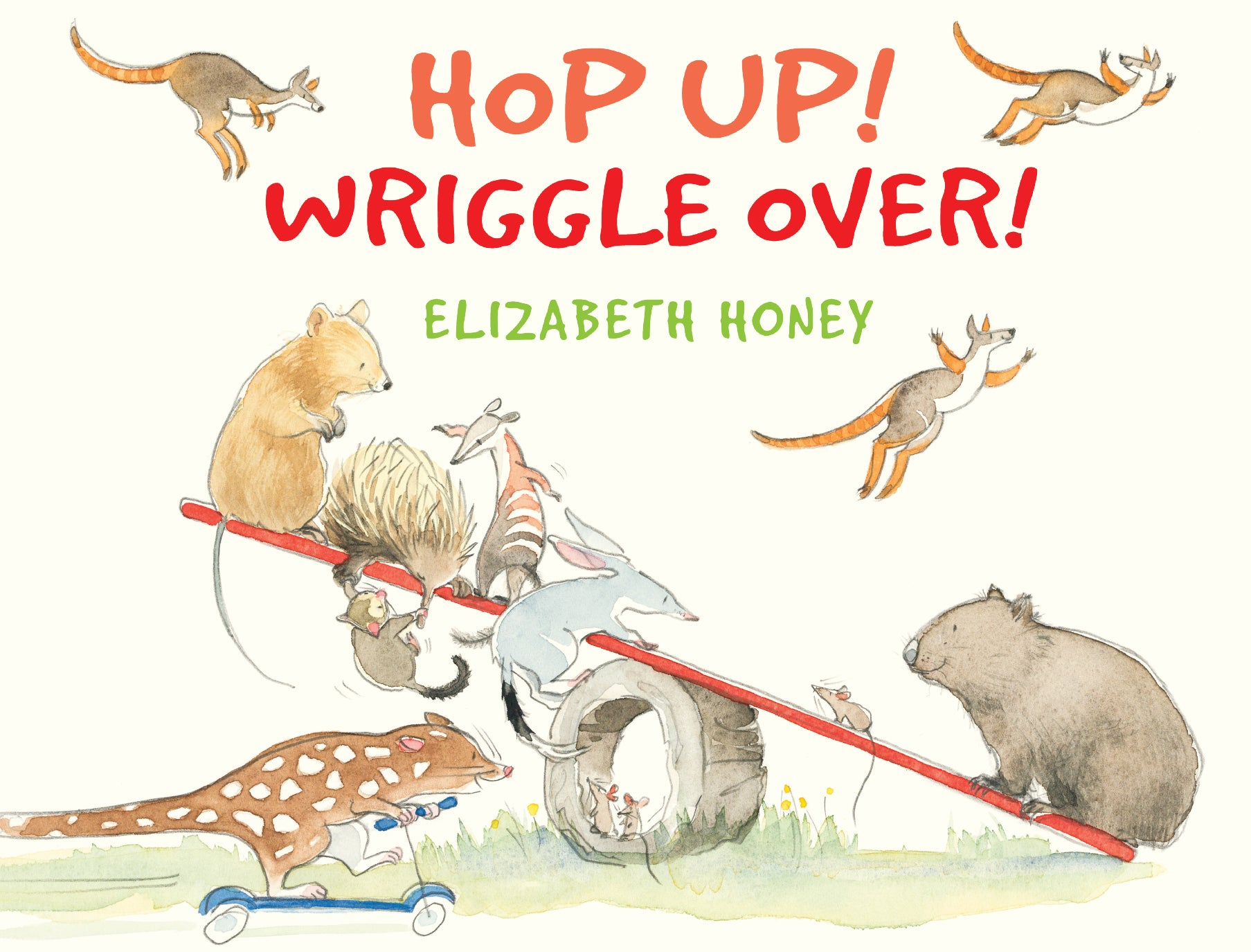 Hop Up! Wriggle Over!