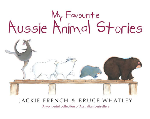 My Favourite Aussie Animal Stories