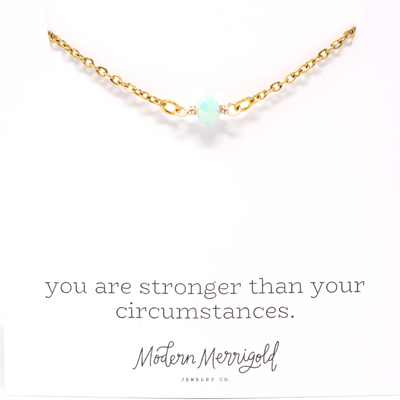 Stronger than Circumstances Necklace - Ivy
