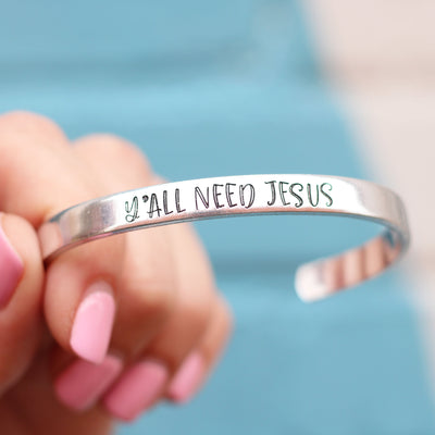 Y'all Need Jesus Cuff Bracelet