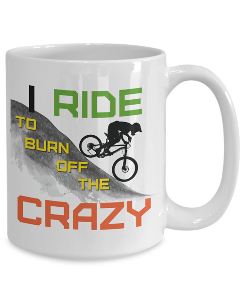 "The MTB ""Ride to Burn off the Crazy"" Mug"