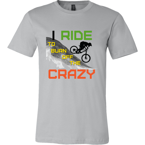 "The ""I Ride To Burn Off The Crazy"" Funny Mountain Bike Cycling Shirts MTB - Men's"