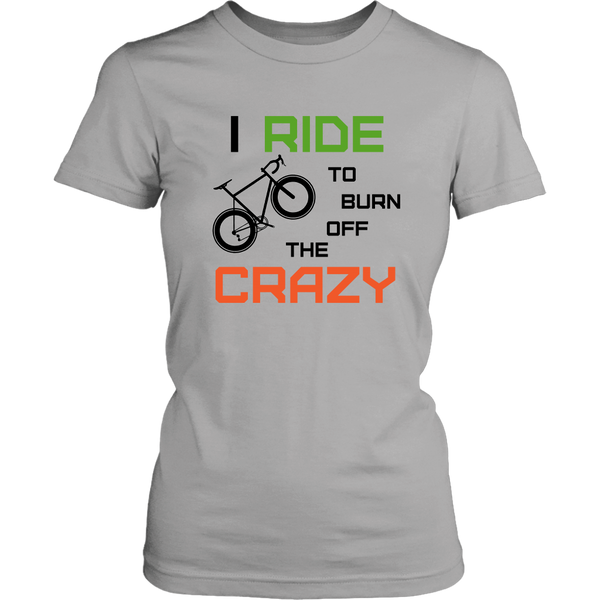 "The ""I Ride To Burn Off The Crazy"" Funny Road Bike Cycling Shirt - Women's"