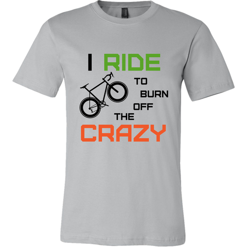 "The ""I Ride To Burn Off The Crazy"" Funny Road Bike Cycling Shirt - Men's"
