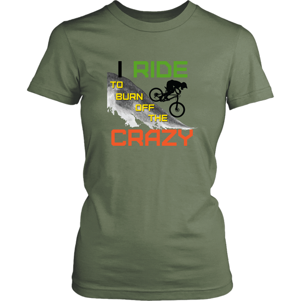 "The ""I Ride To Burn Off The Crazy"" Funny Mountain Bike Cycling Shirts MTB - Women's"