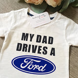 My Dad Drives.. Personalised Shirt