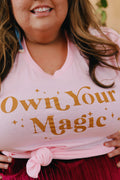PLUS - OWN YOUR MAGIC TEE
