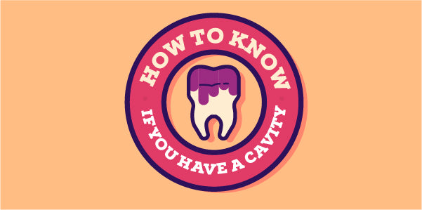 6 Signs that You Have a Cavity