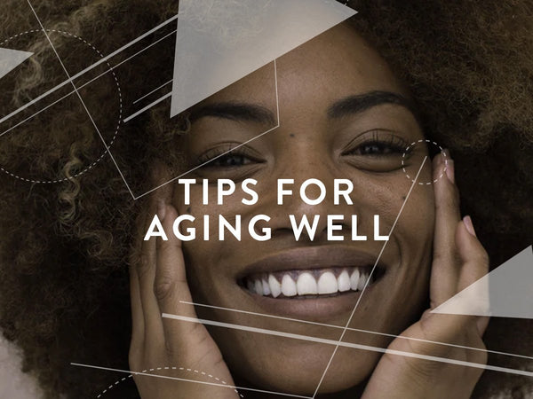 Tips for aging well