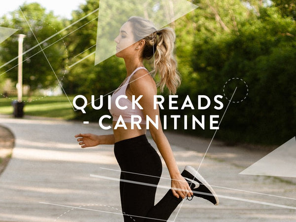 Quick reads - L-Carnitine