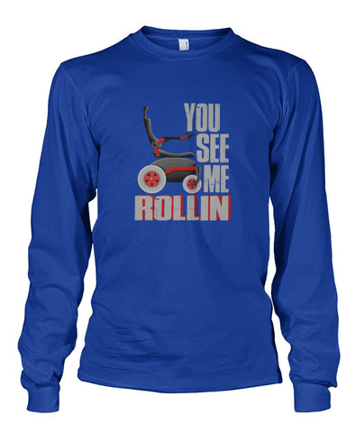 You See Me Rollin Long Sleeve