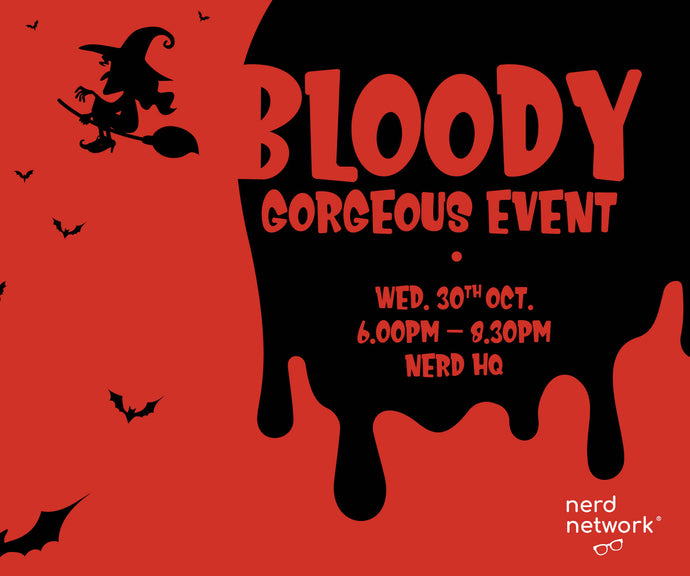 Bloody Gorgeous Event - Skin Or Be Skinned, 30th October