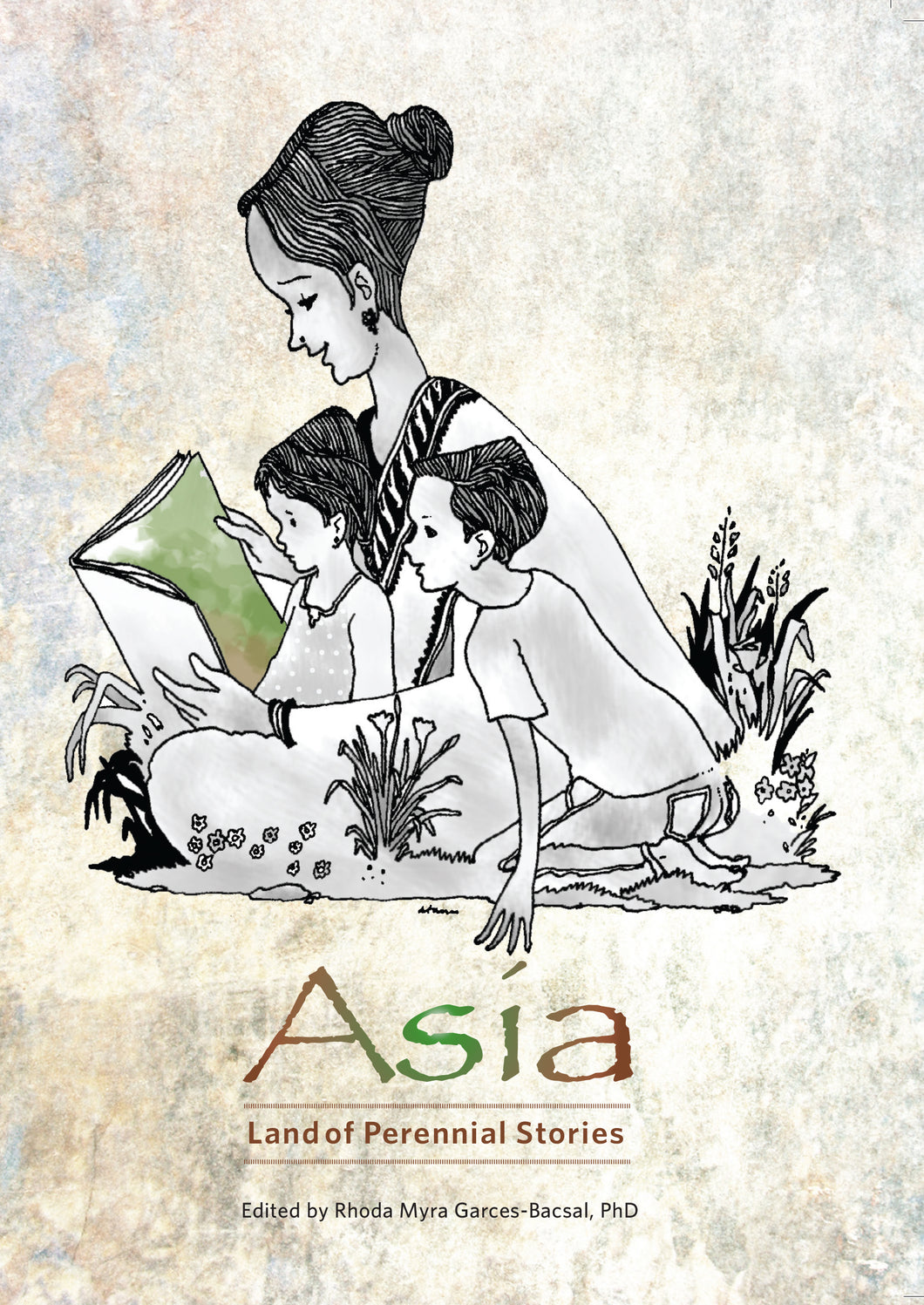 Asia: Land of Perennial Stories