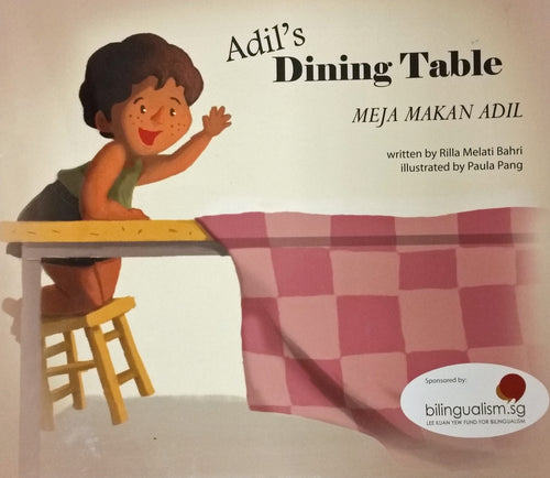 Bilingual Book: Adil's Dining Table/ Meja Makan Adil