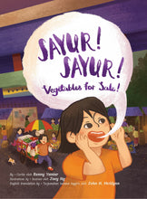 Bilingual Book: Sayur! Sayur! Vegetables for Sale!