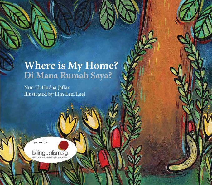 Bilingual Book: Where Is My Home?/ Di Mana Rumah Saya?