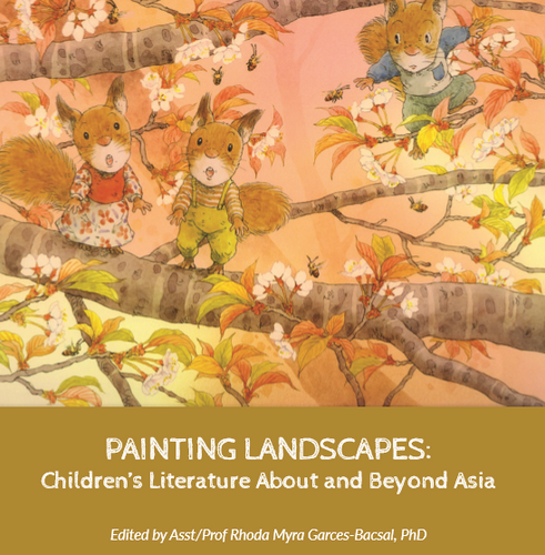 Painting Landscapes: Children's Literature About and Beyond Asia
