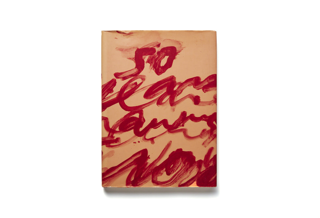 CY TWOMBLY / FIFTY YEARS OF WORKS ON PAPER