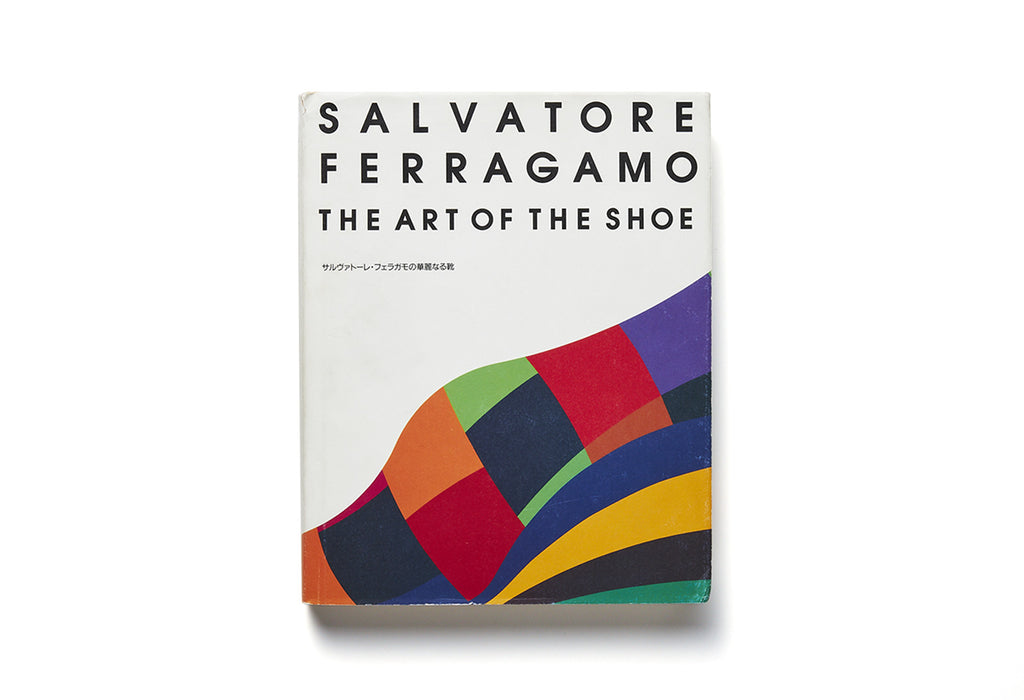 SALVATORE FERRAGAMO THE ART OF THE SHOE