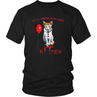 We All MEOW Down Here Clown Cat Kitten IT Halloween T-Shirt