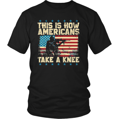 This is How Americans Take a Knee TShirt