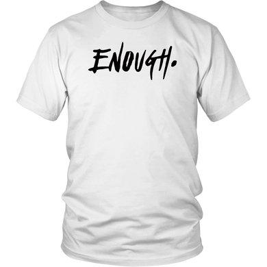 Enough Thousand Oaks T-Shirt