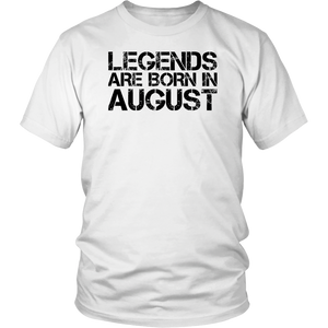 Legends Are Born In August T-Shirt - Birthday Perfect Gift