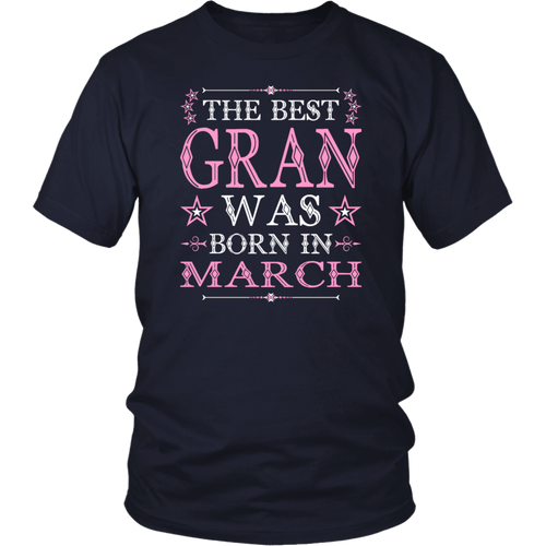 The Best Gran Was Born In March T Shirt