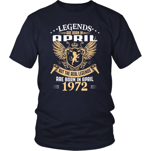 Legends Are Born In April 1972 T-Shirt