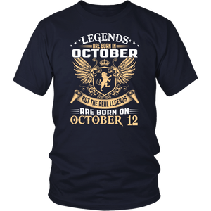 Legends Are Born On October 12 T-Shirt