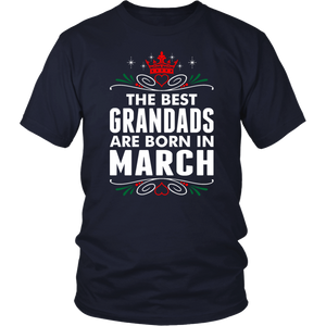 The Best Grandads Are Born In March T-Shirt