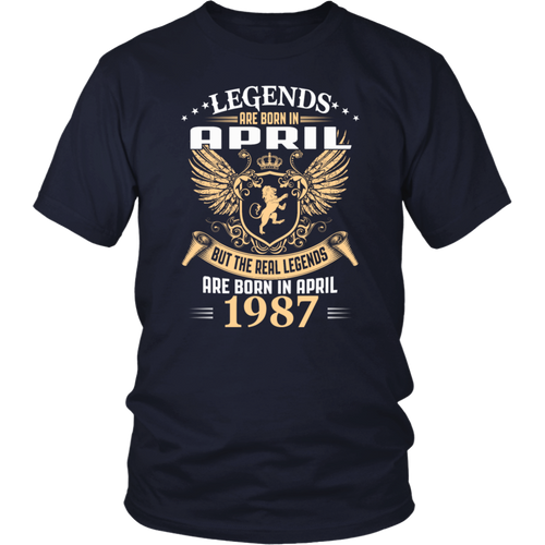 Legends Are Born In April 1987 T-Shirt