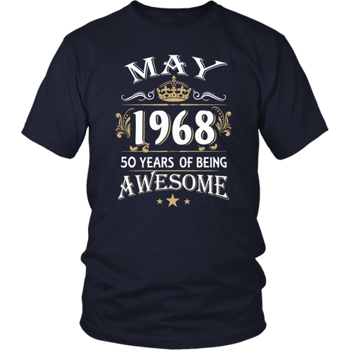 May 1968 50 Years Of Being Awesome T-Shirt