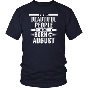 Funny Legends Are Born in August Tshirt